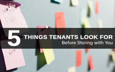 5 Things Tenants Look for Before They Decide to Store with You